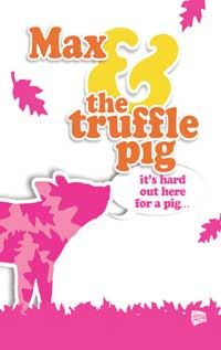 Max and the Truffle Pig